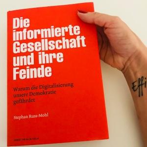 Bücher, Kommunikation, lesen, Verena Bender, PR, Blog, Medien, PR Coach, Public Relations, Digitalisierung, Presse, die informierte Gesellschaft und ihre Feinde, Buchvorstellung, Russ-Mohl